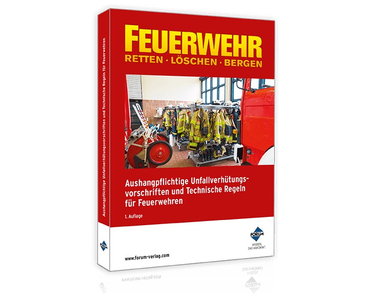 Aushangpflichtige Unfallverhütungsvorschriften und Technische Regeln für Feuerwehren